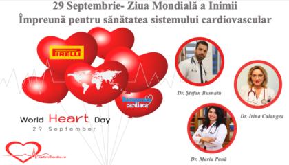 29 septembrie - Ziua Mondială a Inimii. Împreună pentru sănătatea sistemului cardiovascular!